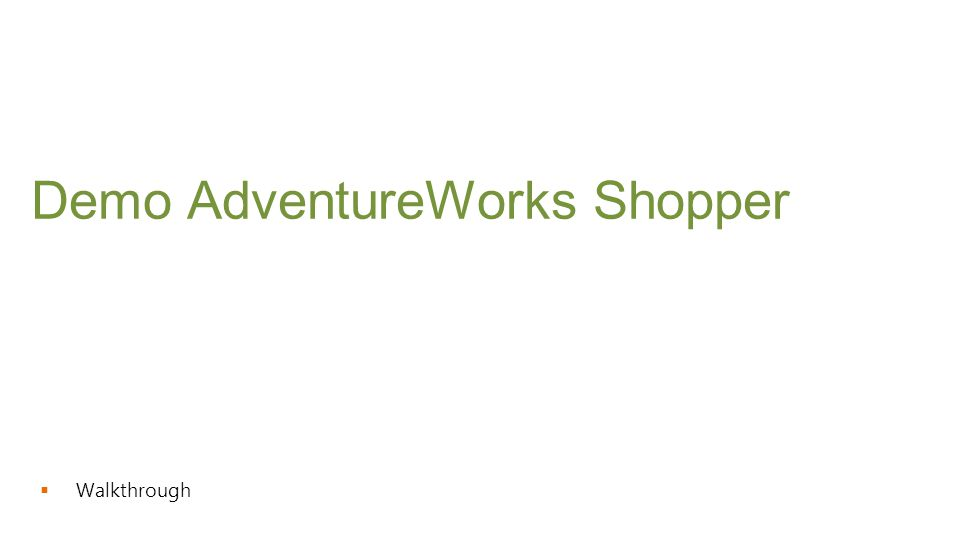  Walkthrough Demo AdventureWorks Shopper