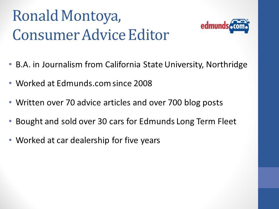 Ronald Montoya, Consumer Advice Editor B.A.