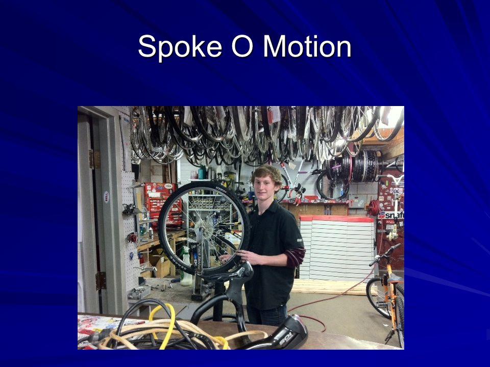 Spoke O Motion