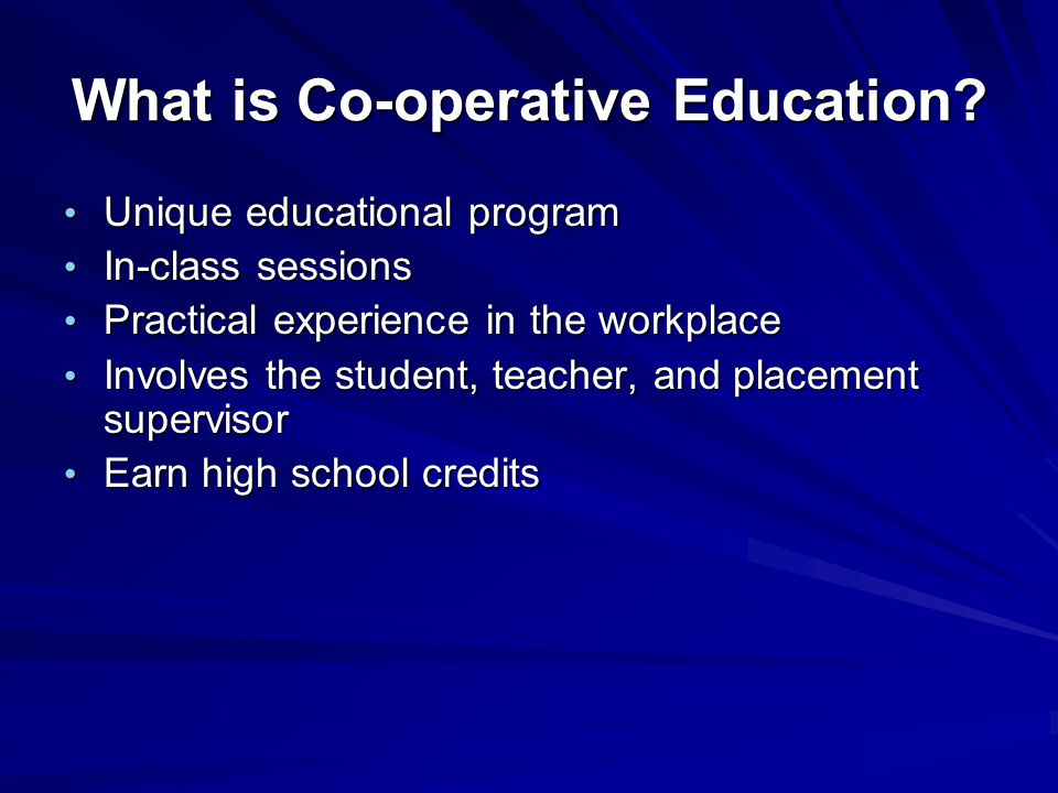 What is Co-operative Education.