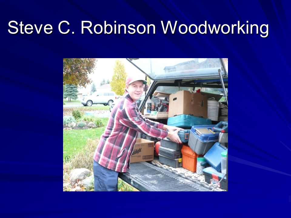 Steve C. Robinson Woodworking