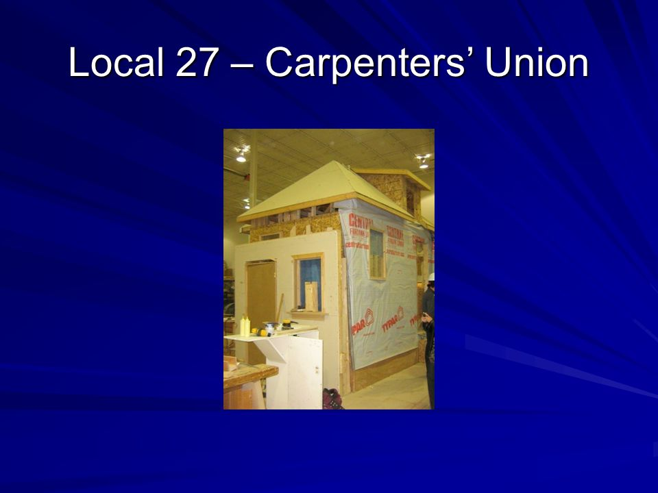 Local 27 – Carpenters' Union