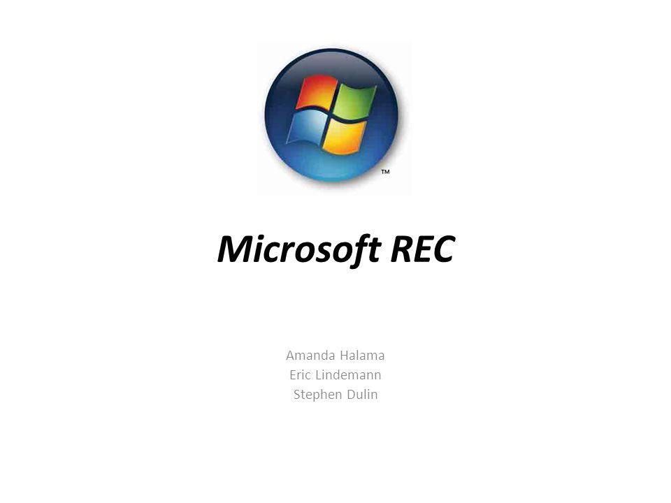 Microsoft REC Amanda Halama Eric Lindemann Stephen Dulin