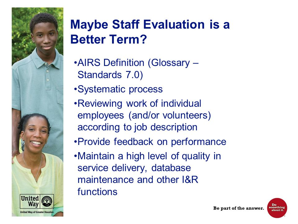 Maybe it's Both…Q/A & Staff Evaluation.