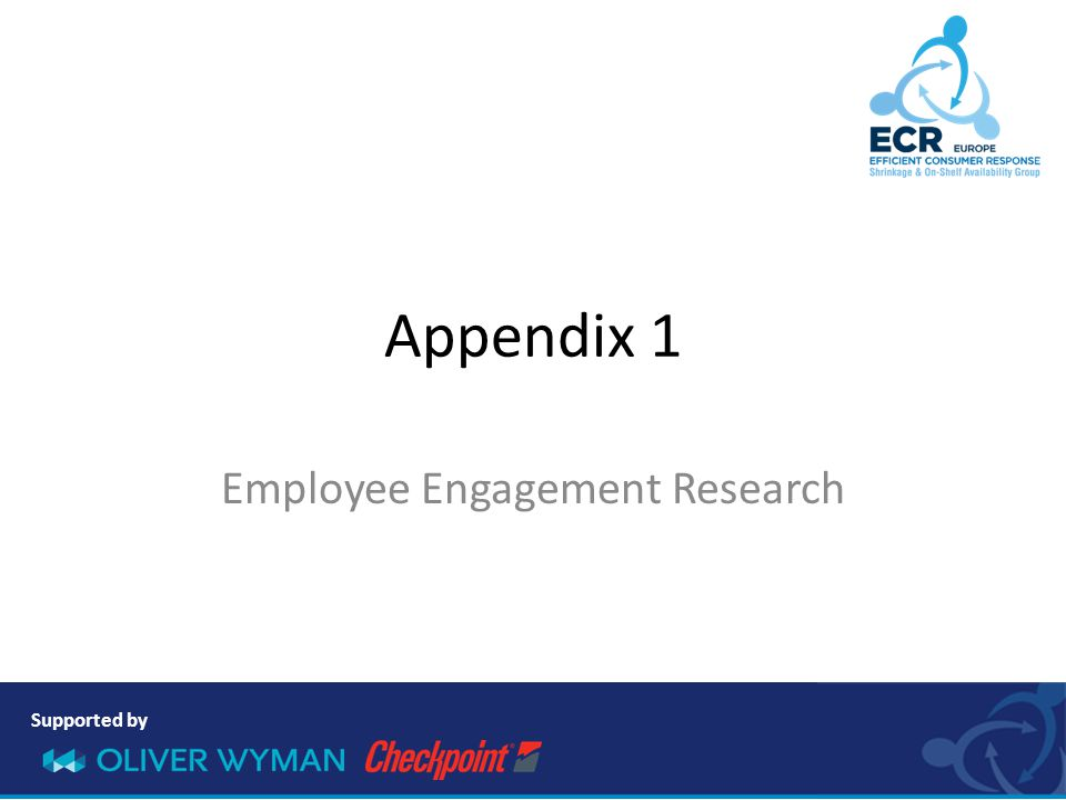 Supported by Appendix 1 Employee Engagement Research