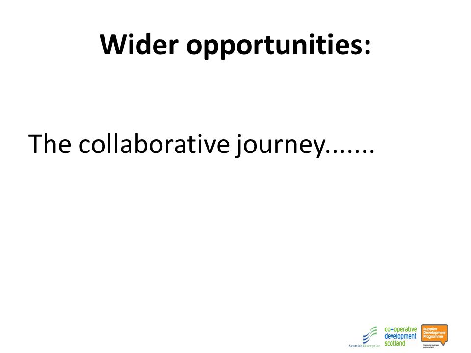 Wider opportunities: The collaborative journey.......