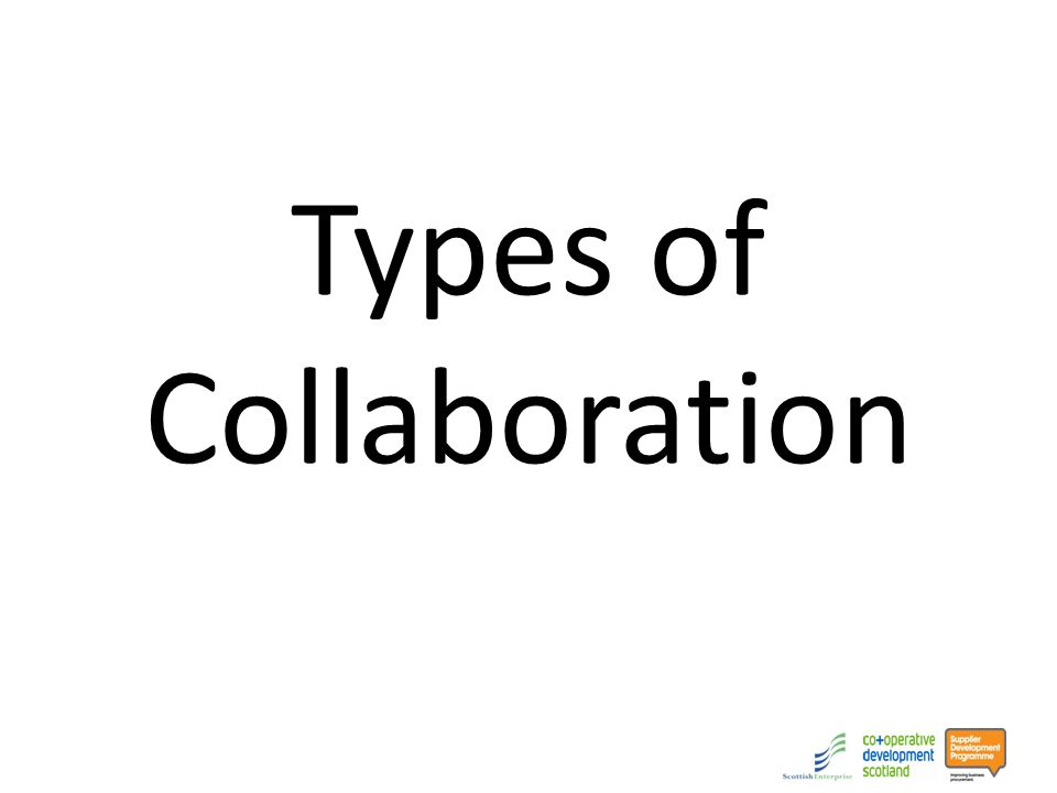 Types of Collaboration
