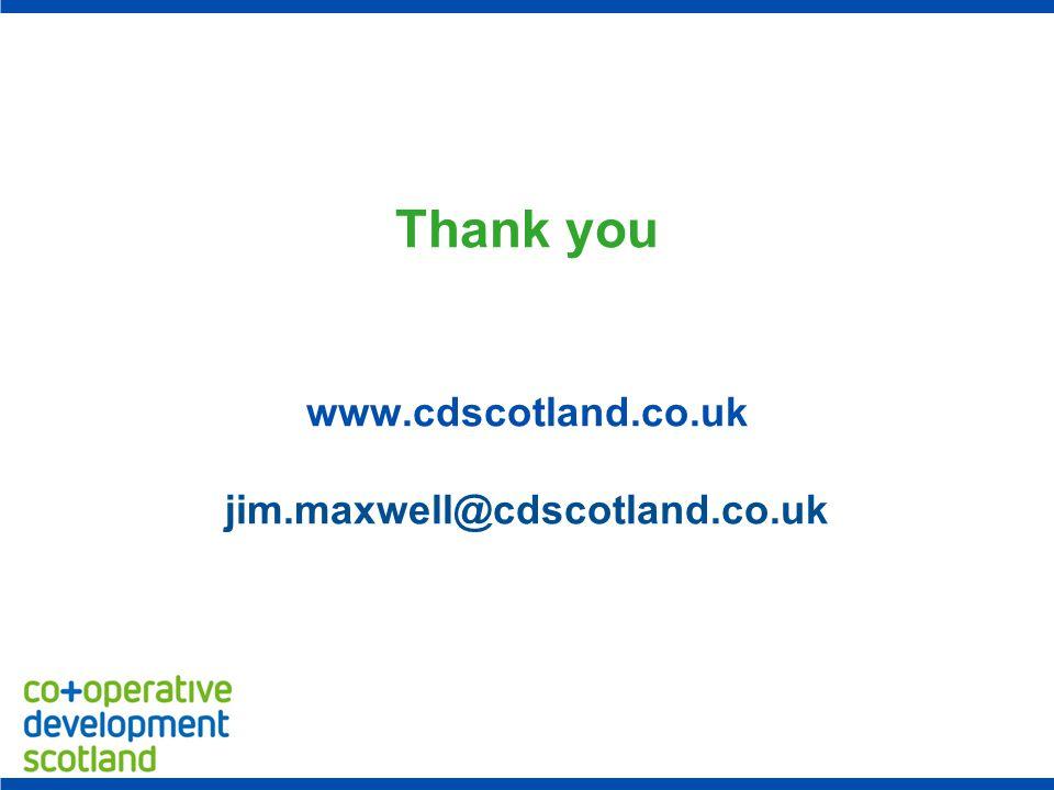Thank you www.cdscotland.co.uk jim.maxwell@cdscotland.co.uk