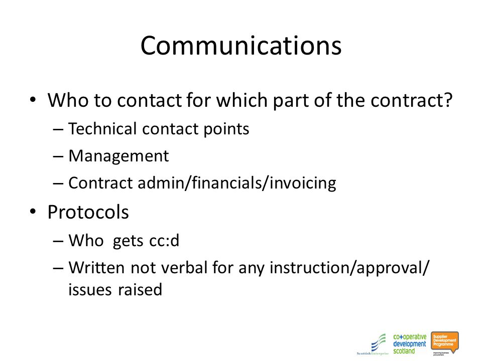 Communications Who to contact for which part of the contract.