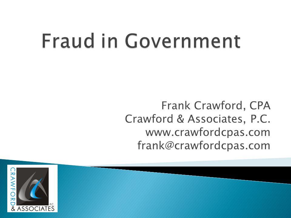 Frank Crawford, CPA Crawford & Associates, P.C. www.crawfordcpas.com frank@crawfordcpas.com