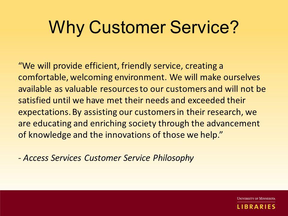 Why Customer Service.