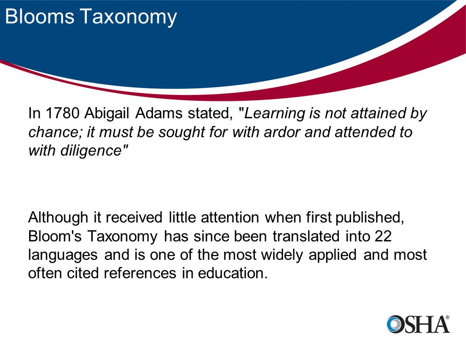 Blooms Taxonomy In 1780 Abigail Adams stated,