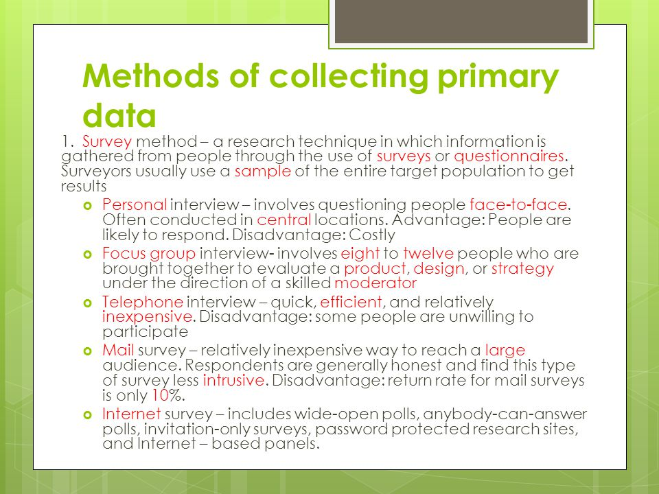 Methods of collecting primary data 2.