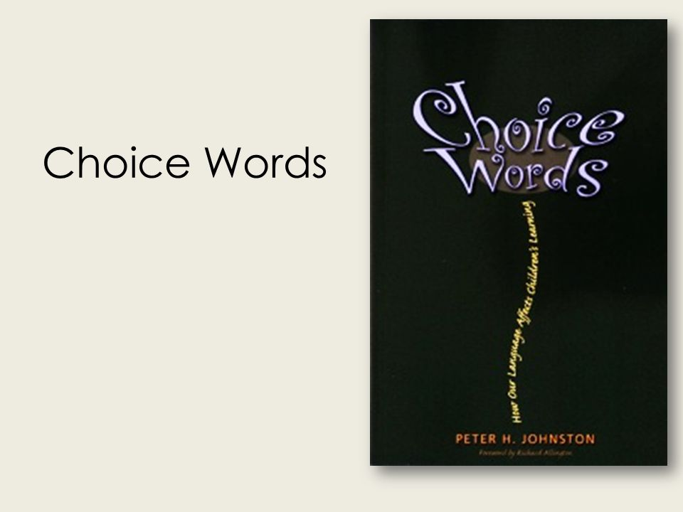 Choice Words