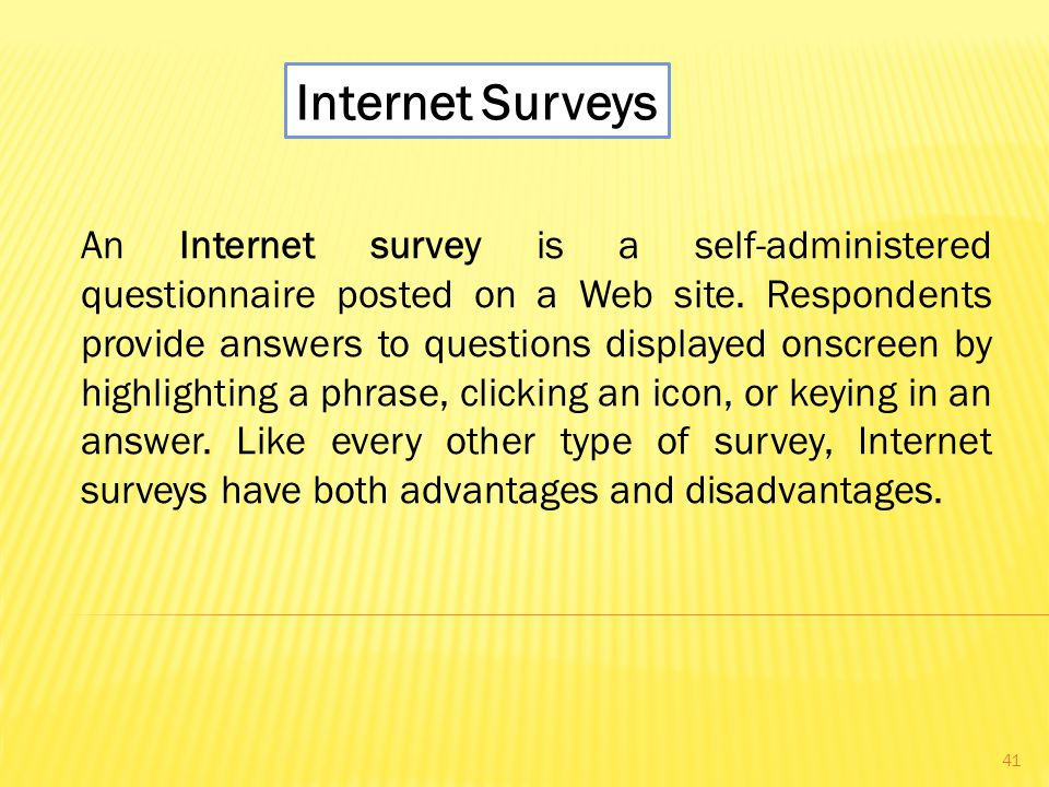 An Internet survey is a self-administered questionnaire posted on a Web site.