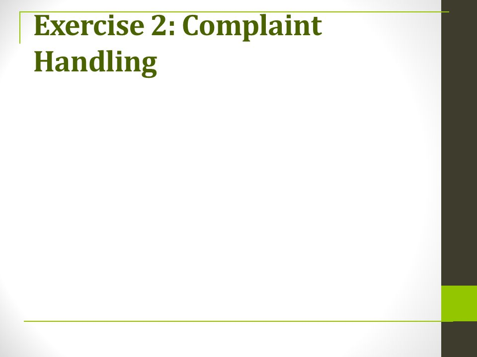 Exercise 2: Complaint Handling