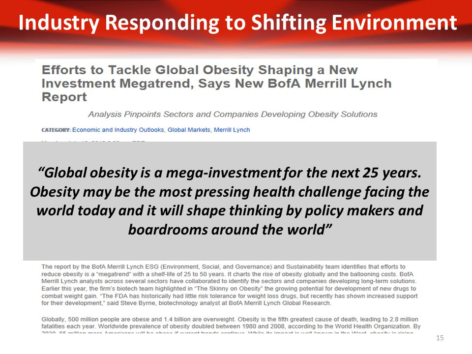 Global obesity is a mega-investment for the next 25 years.