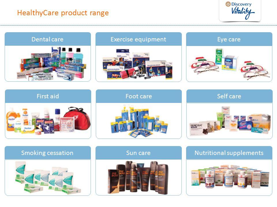 HealthyCare product range Dental careExercise equipmentEye care First aidFoot careSelf care Smoking cessationSun careNutritional supplements