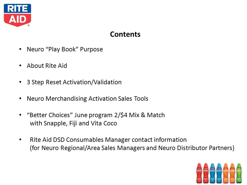 """Contents Neuro """"Play Book"""" Purpose About Rite Aid 3 Step Reset Activation/Validation Neuro Merchandising Activation Sales Tools """"Better Choices"""" June"""