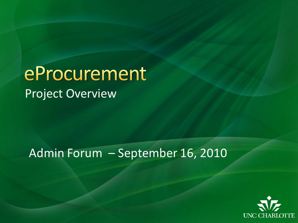 Project Overview Admin Forum – September 16, 2010