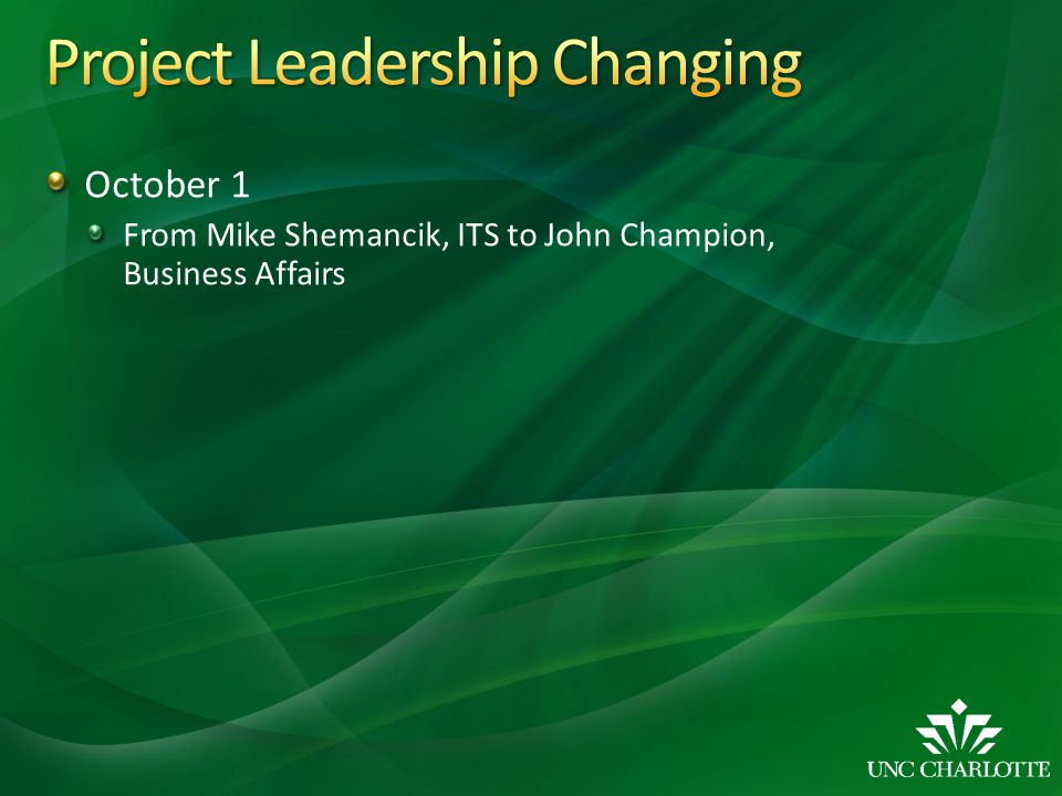 October 1 From Mike Shemancik, ITS to John Champion, Business Affairs