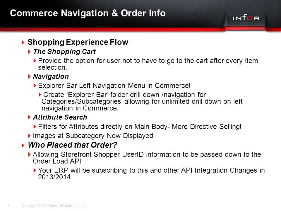 Template V.17, July 29, 2011 Commerce Navigation & Order Info Copyright © 2011 Infor. All rights reserved.7  Shopping Experience Flow  The Shopping