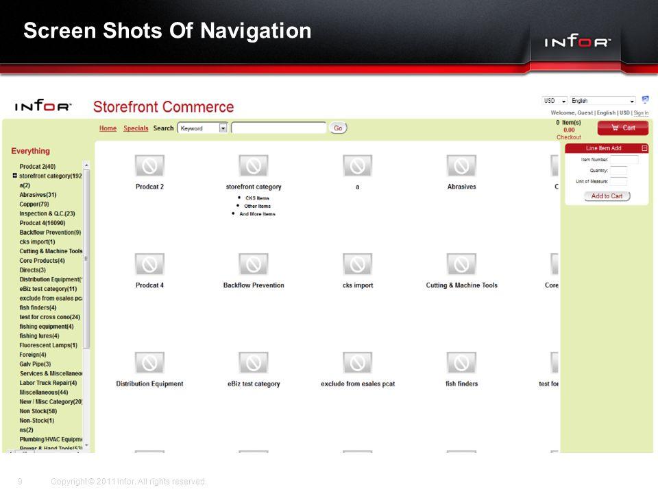Template V.17, July 29, 2011 Screen Shots Of Navigation Copyright © 2011 Infor.