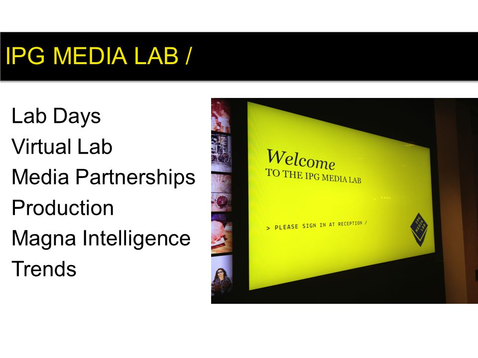 Lab Days Virtual Lab Media Partnerships Production Magna Intelligence Trends IPG MEDIA LAB /