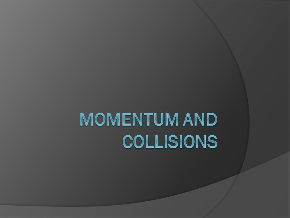 LINEAR MOMENTUM  Momentum = Mass x Velocity  p=mv  The SI unit for momentum is kg·m/s  Momentum and velocity are in the same direction  Is a vector