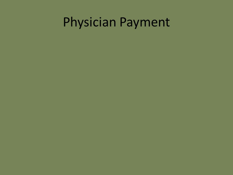 Physician Payment