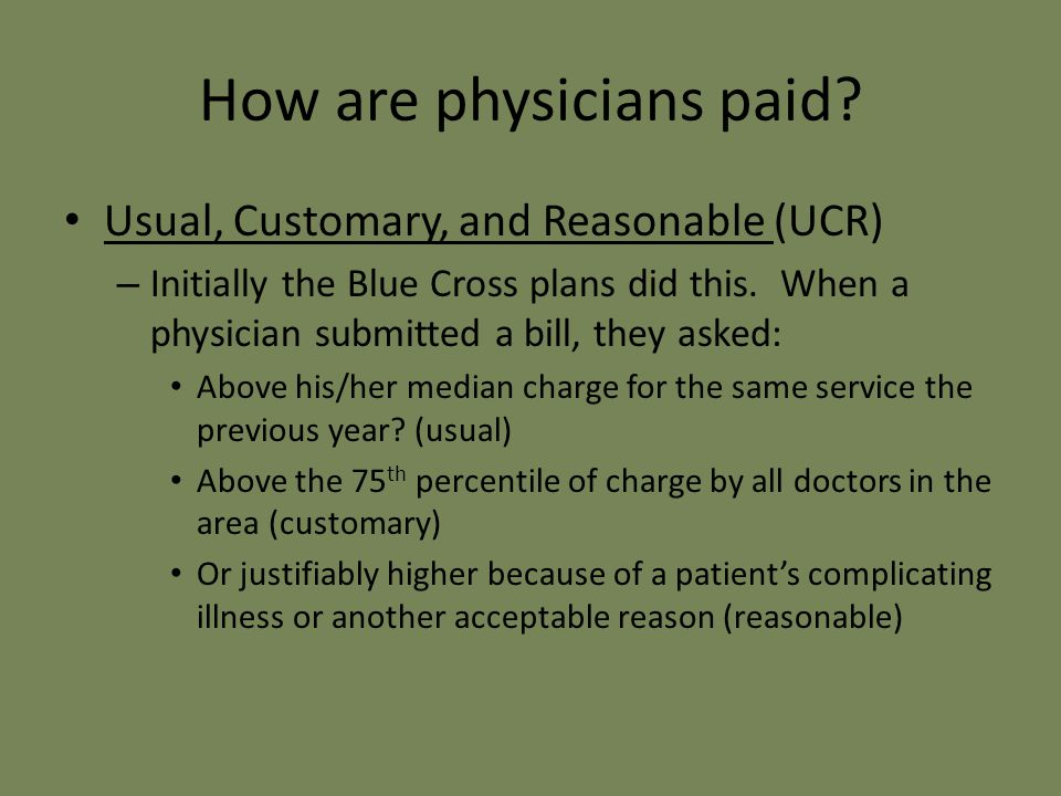 How are physicians paid.