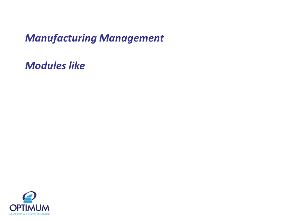 Manufacturing Management Modules like