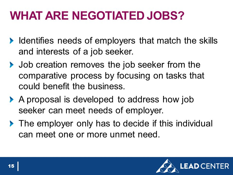 Identifies needs of employers that match the skills and interests of a job seeker.