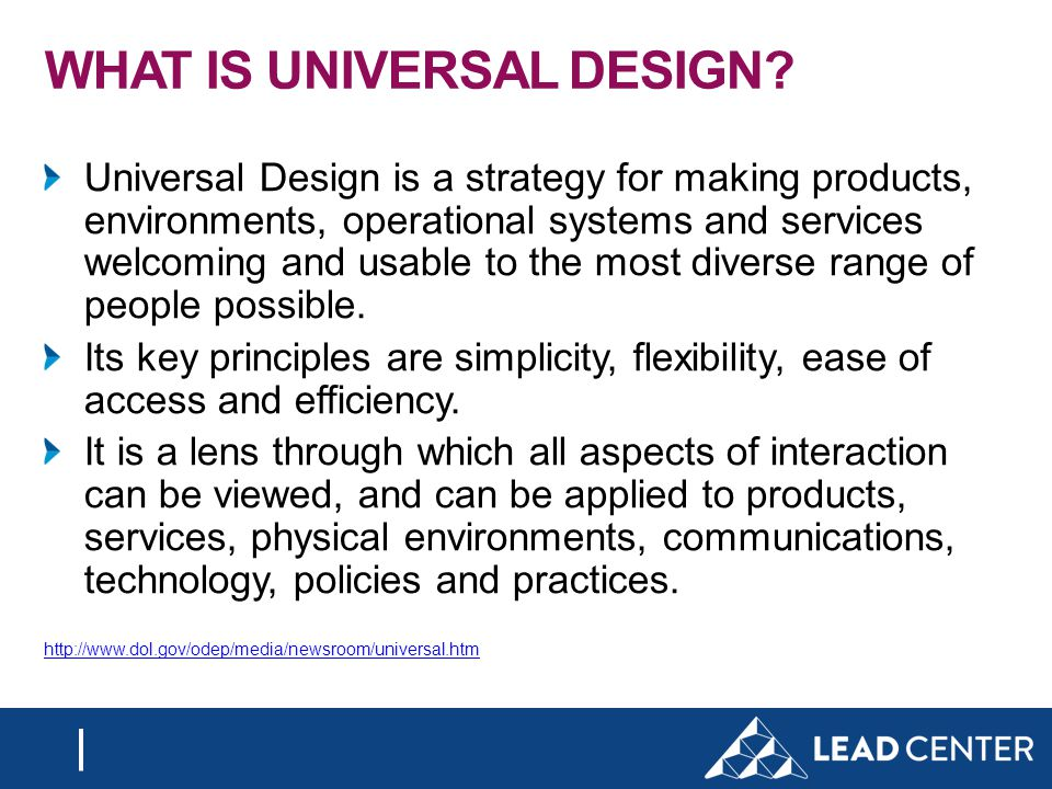 WHAT IS UNIVERSAL DESIGN.