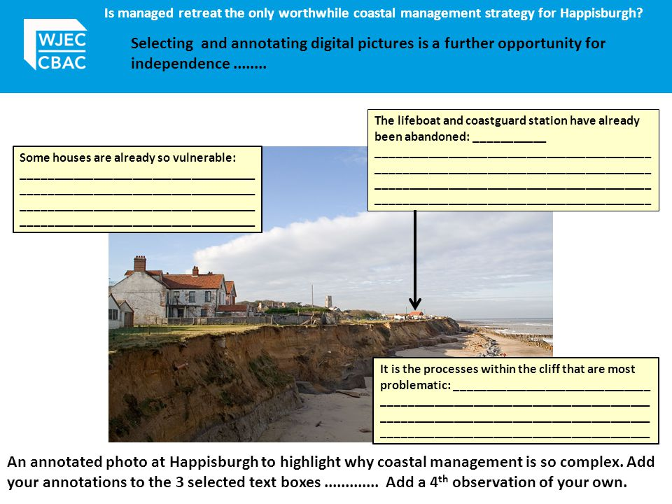 Is managed retreat the only worthwhile coastal management strategy for Happisburgh.