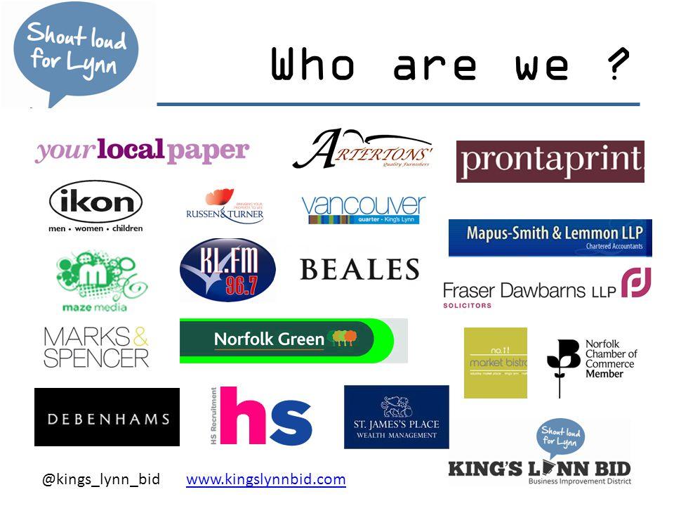 @kings_lynn_bid www.kingslynnbid.comwww.kingslynnbid.com Who are we ?