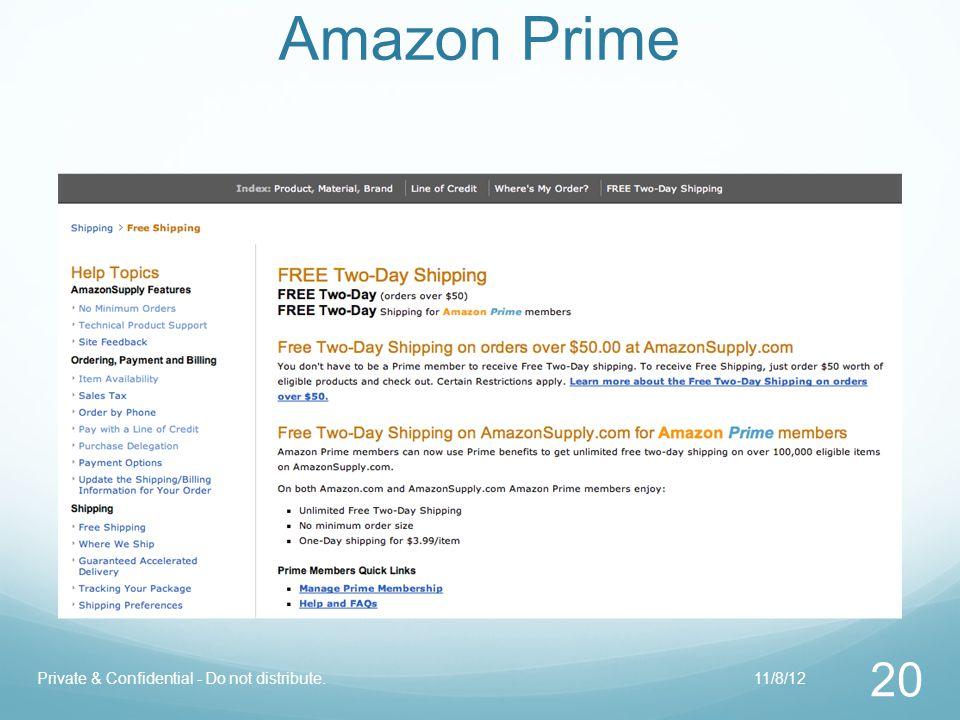 Amazon Prime 20 Private & Confidential - Do not distribute.11/8/12