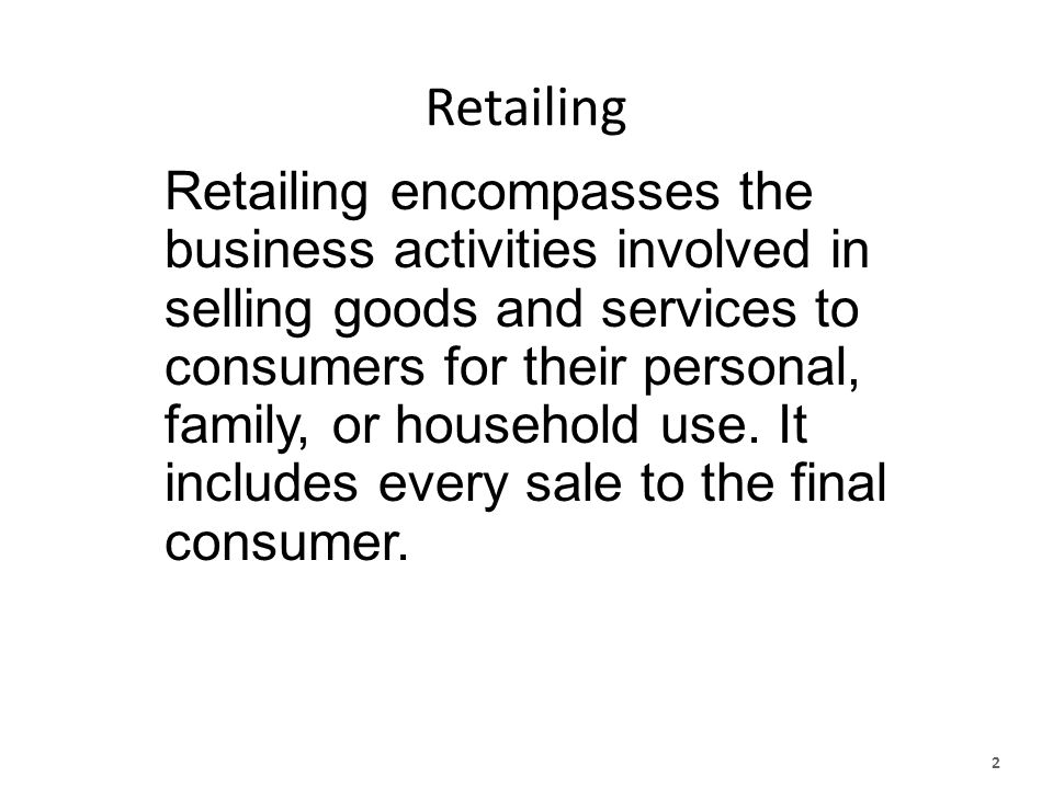 LOG 561 Retail Management An Introduction to Retailing