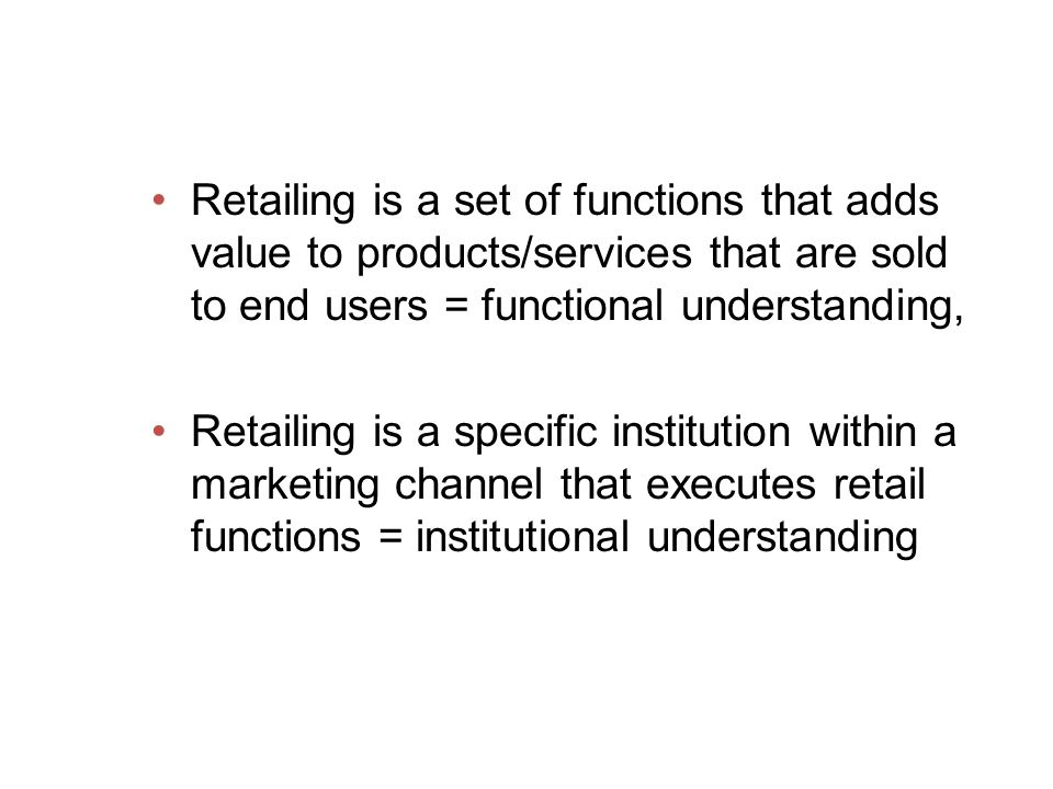 Parts of Retail Management: A Strategic Approach Building relationships and strategic planning Retailing institutions Consumer behavior and informatio