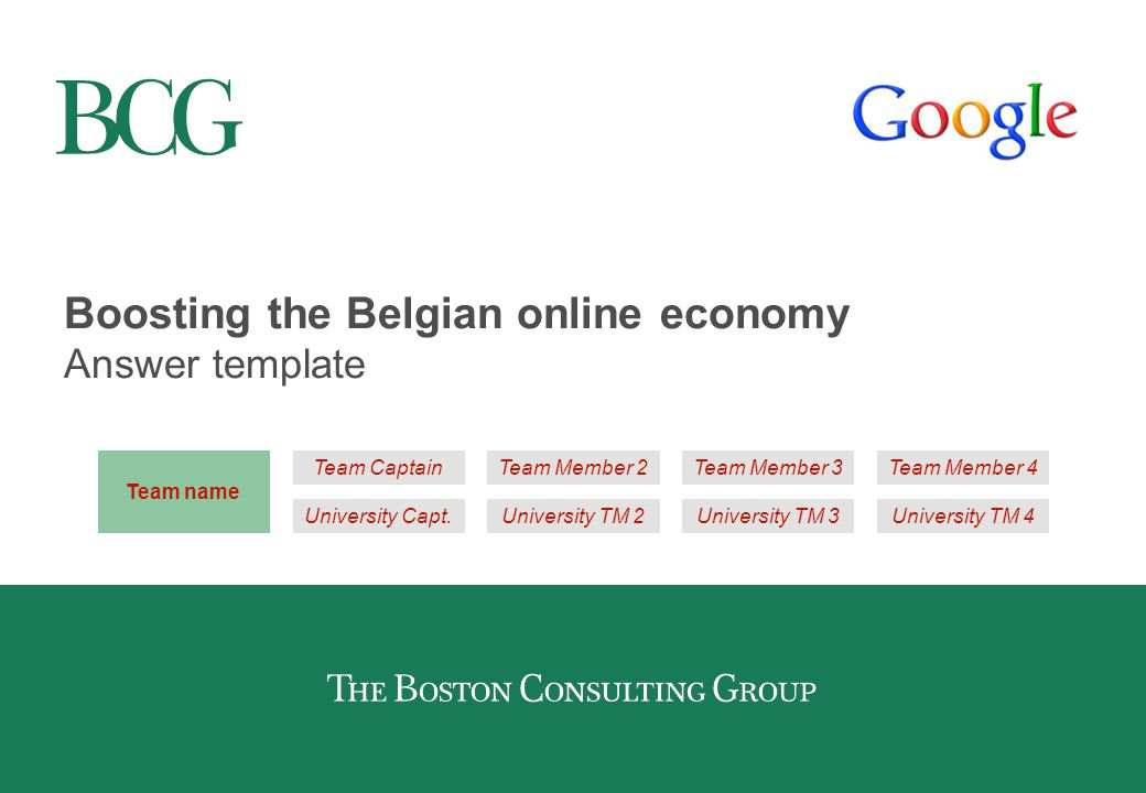 Boosting the Belgian online economy Answer template Team name University Capt.
