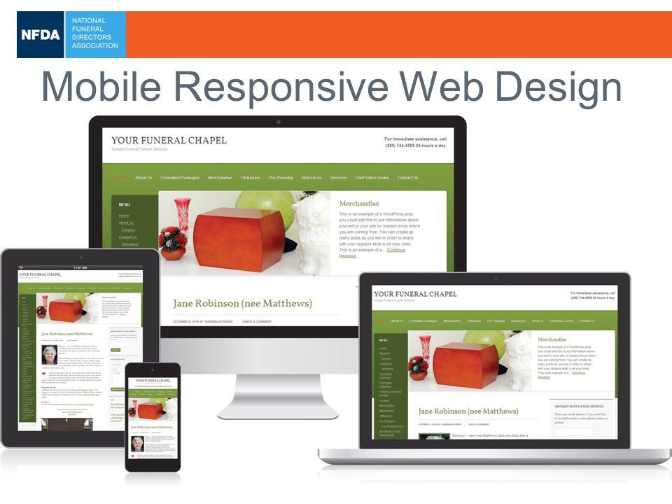 2013 NFDA International Convention & Expo www.nfda.org/austin2013 Mobile Responsive Web Design