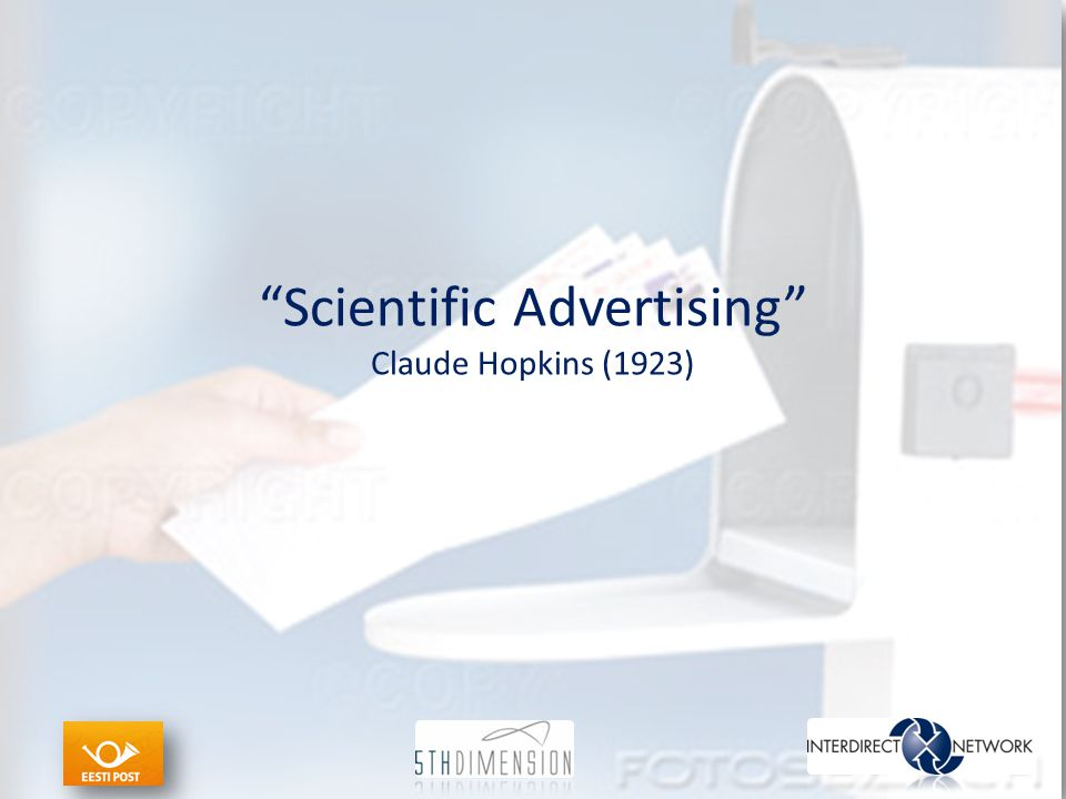 """Scientific Advertising"" Claude Hopkins (1923)"