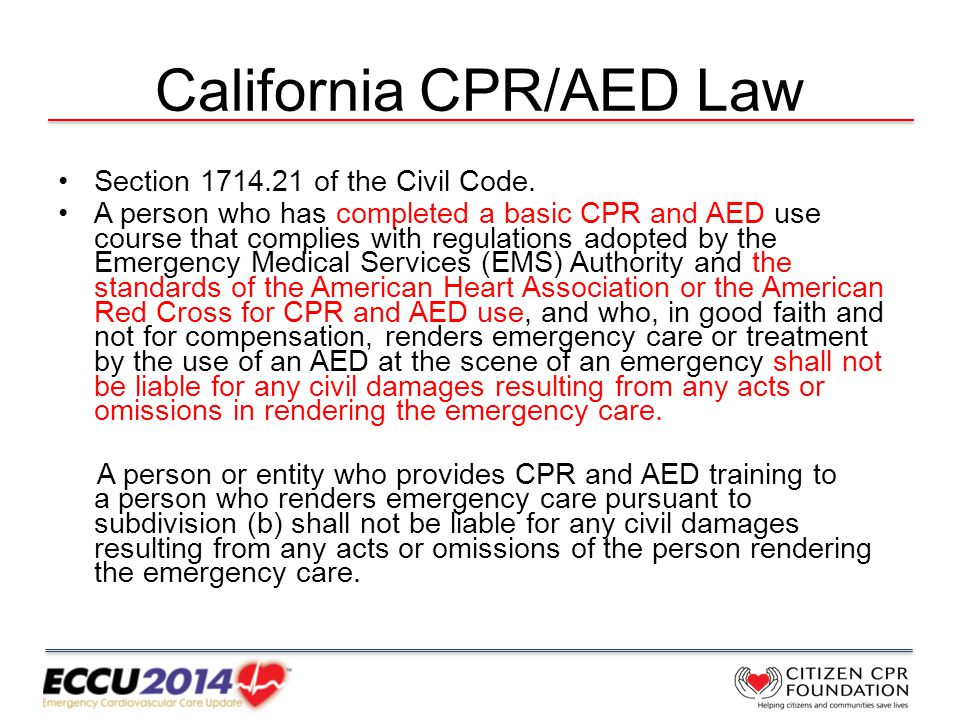 California CPR/AED Law Section 1714.21 of the Civil Code.