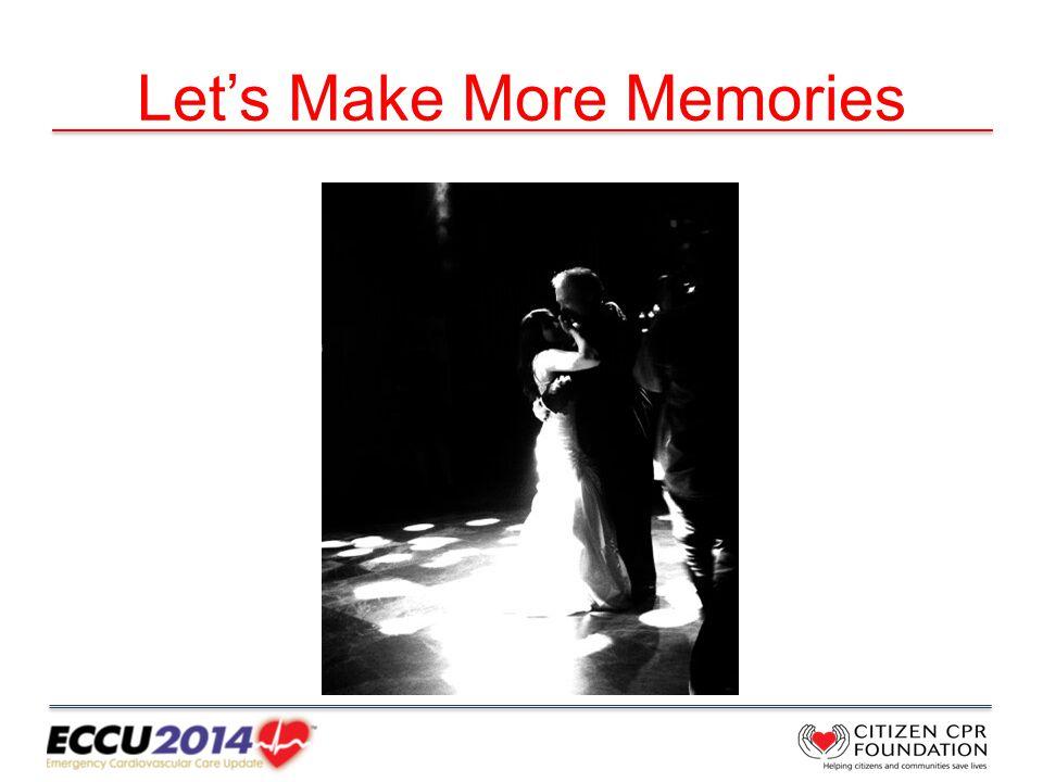 Let's Make More Memories