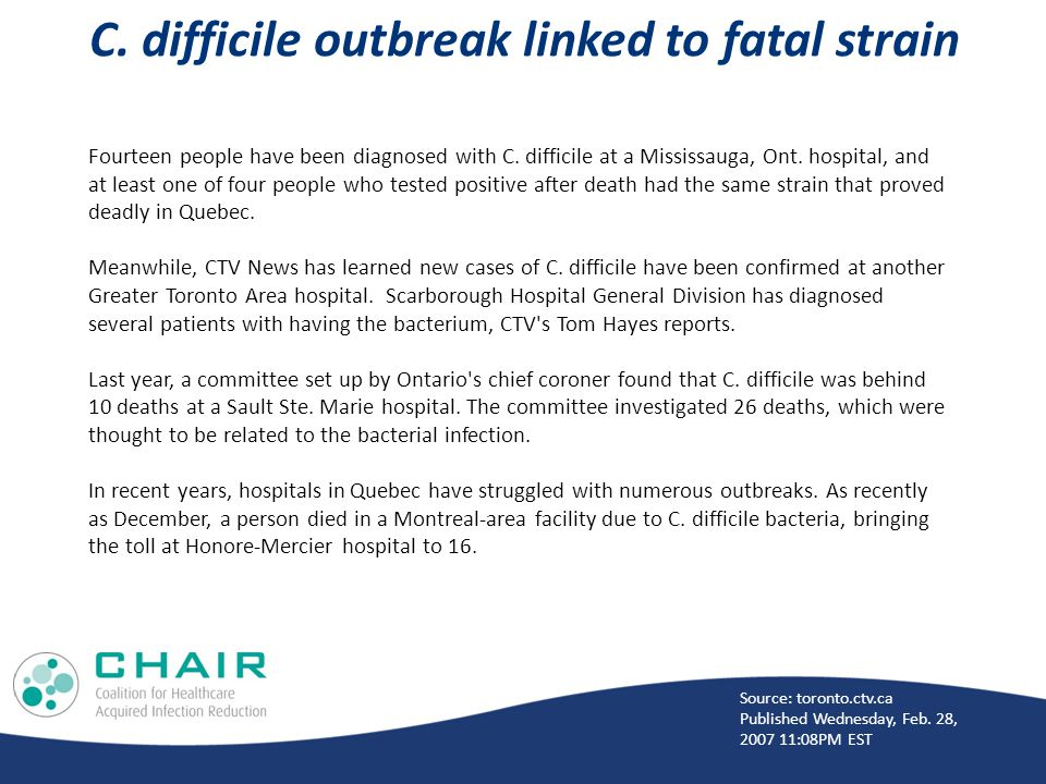 C. difficile outbreak linked to fatal strain Fourteen people have been diagnosed with C.