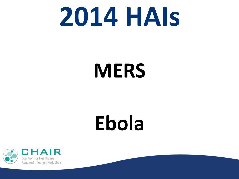 2014 HAIs MERS Ebola