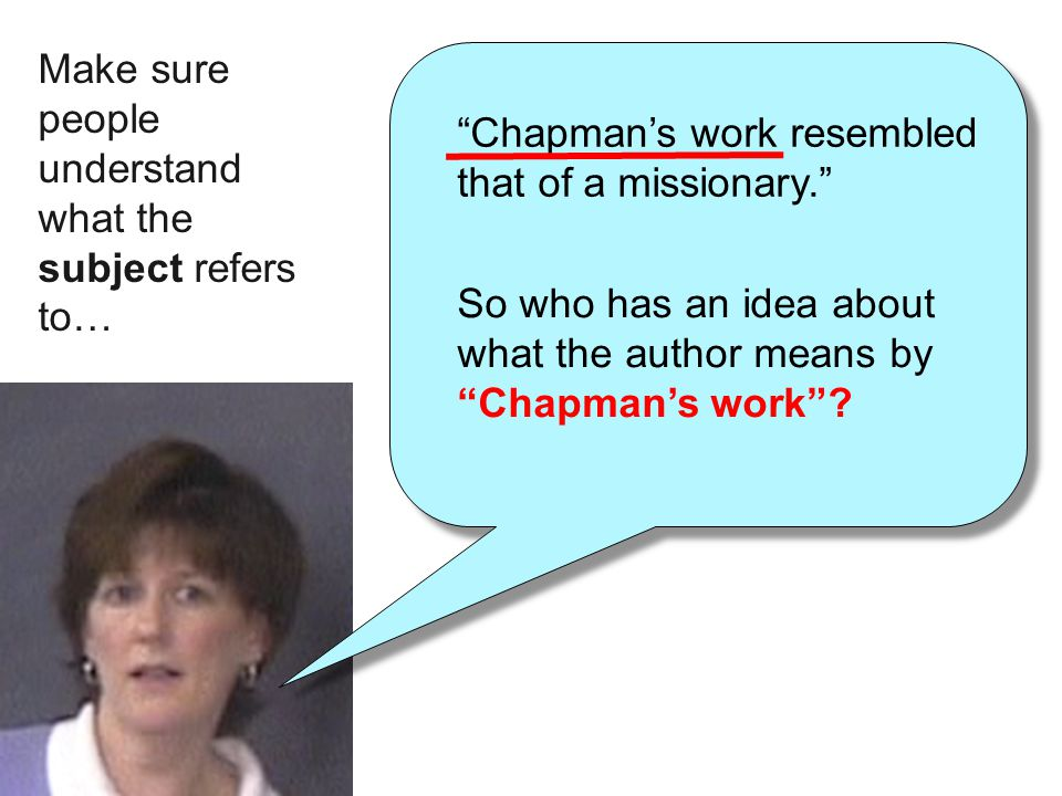 """So who has an idea about what the author means by """"Chapman's work""""? Make sure people understand what the subject refers to…"""
