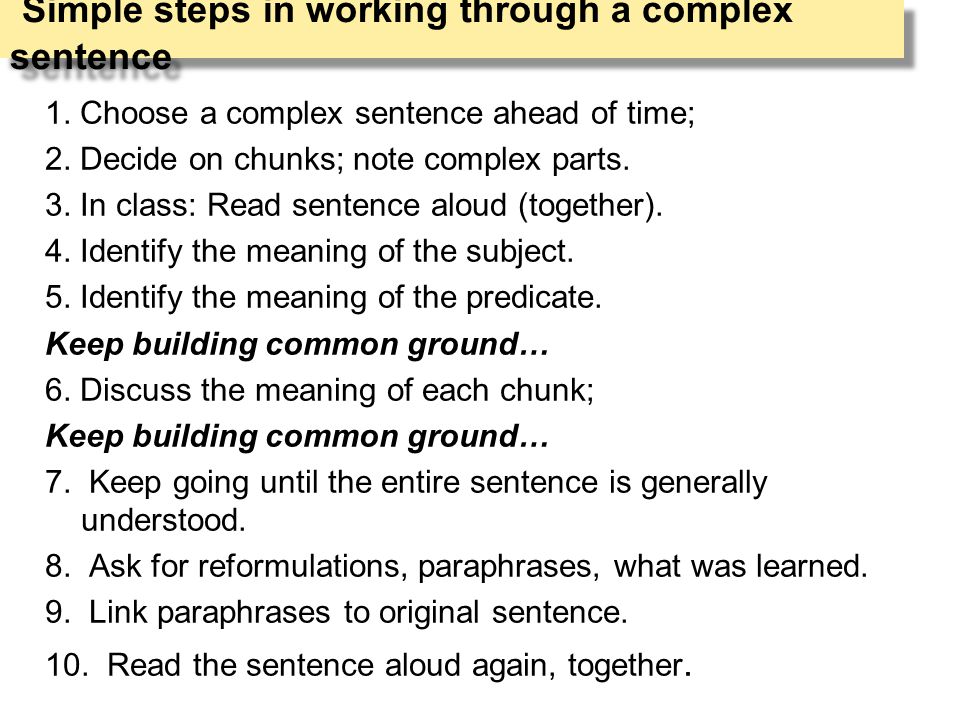 Simple steps in working through a complex sentence 1.
