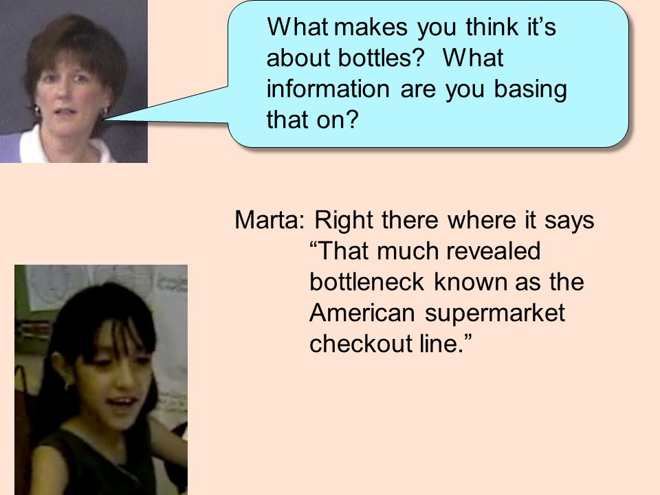 """Marta: Right there where it says """"That much revealed bottleneck known as the American supermarket checkout line."""" What makes you think it's about bott"""
