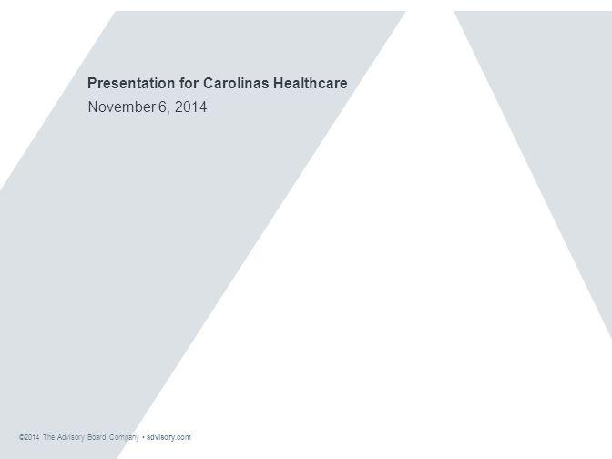 © 2014 The Advisory Board Company advisory.com 28603A 113 Partnership Offers a Path Forward Source: Health Care Advisory Board interviews and analysis.